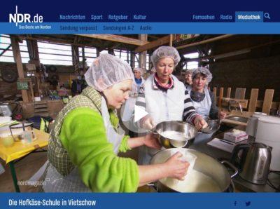 Der NDR berichtet über die Hofkäse-Schule in Vietschow